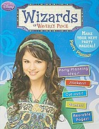 Wizards of Waverly Place : party planner.