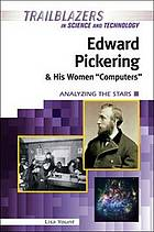 Edward Pickering and his women