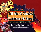Tell me a cuento = Cuéntame un story