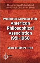 Presidential addresses of the American Philosophical Association, 1951-1960