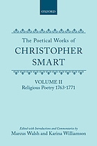 The poetical works of Christopher Smart. Vol. 2, Religious poetry 1763-1771