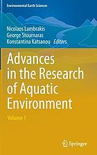 Advances in the research of aquatic environment. Volume 1