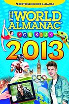 The World Almanac for Kids 2013.
