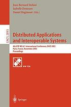 Distributed applications and interoperable systems : 4th IFIP WG 6.1 International Conference, DAIS, Paris, France November 17-21, 2003 : proceedings