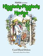 Hattie and the Higgledy Piggledy Hedge
