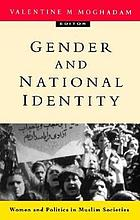 Gender and national identity : women and politics in muslim societies