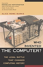 Who invented the computer? : the legal battle that changed computing history
