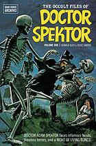 The occult files of Doctor Spektor, Dark Horse archives. Volume one