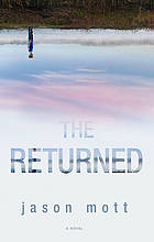The Returned : a novel