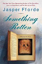 Something rotten : a novel