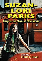 Suzan-Lori Parks : essays on the plays and other works