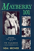 Mayberry 101 : behind the scenes of a TV classic