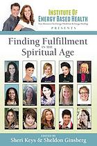 Finding fulfillment in the spiritual age