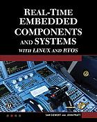 Real-time embedded components and systems : with Linux and RTOS