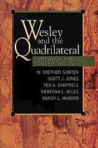 Wesley and the quadrilateral : renewing the conversation