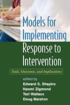Models for implementing response to intervention : tools, outcomes, and implications