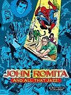 John Romita --and all that jazz!