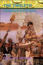 The twelfth transforming : a novel