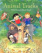 Animal tracks : wild poems to read aloud