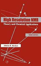 High resolution NMR : theory and chemical applications