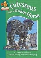 Odysseus and the trojan horse.
