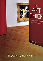 The art thief : [a novel]