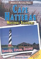 Cape Hatteras National Seashore : adventure, explore, discover