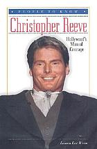 Christopher Reeve : Hollywood's man of courage