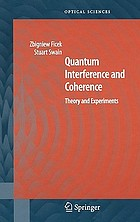 Quantum interference and coherence : theory and experiments