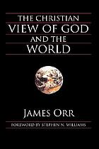 The Christian view of God and the world as centring in the incarnation : being the first series of Kerr Lectures