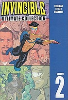 Invincible. Volume 2 Ultimate collection