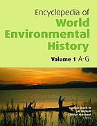 Encyclopedia of world environmental history. 2. F - N.