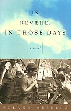 In Revere, in those days : a novel