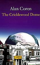The Cricklewood Dome