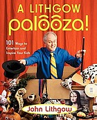 A Lithgow palooza! : 101 ways to entertain and inspire your kids