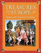 Treasures from Europe : stories and classroom activities