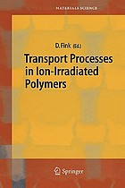 Transport Processes in Ion-Irradiated Polymers