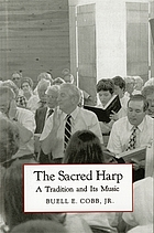 The sacred harp : a tradition and its music