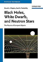 Black holes, white dwarfs, and neutron stars : the physics of compact objects
