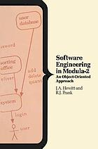 Software engineering in Modula-2 : an object-oriented approach
