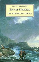 The mystery of the sea : a novel
