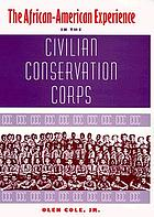 The African-American experience in the Civilian Conservation Corps