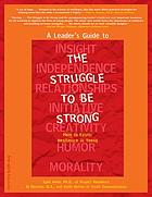 A leader's guide to The struggle to be strong : how to foster resilience in teens