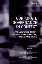 Corporate governance in context : corporations, states, and markets in Europe, Japan, and the US