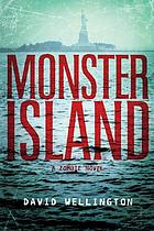 Monster Island : a monster novel.