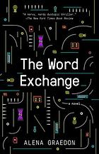 The word exchange : a novel