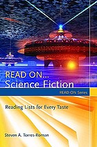 Read on-- science fiction : reading lists for every taste