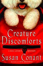 Creature discomforts : a dog lover's mystery