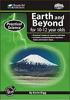 Earth and beyond for 10-12 year olds
