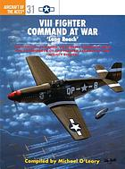 VIII Fighter Command at War : Long Reach'